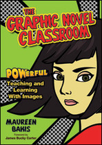 Powerful Teaching: An Interview With Maureen Bakis | Graphic Novels & Comic Makers | Scoop.it