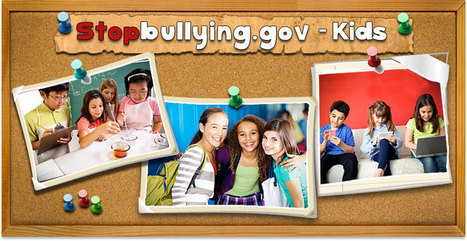 Kids | StopBullying.gov | Bully Prevention in Schools | Scoop.it