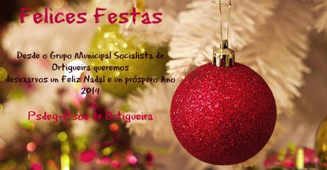 O PsdeG-Psoe de Ortigueira felicita o Nadal aos seus veciños e simpatizantes | Xornal do Grupo Municipal Socialista de Ortigueira | Scoop.it