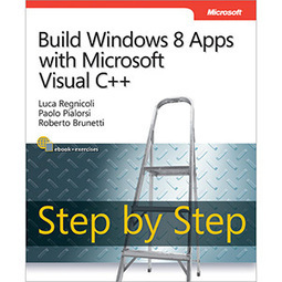 Build Windows 8 Apps with Microsoft Visual C++ Step by Step - | Free eBook Download | mywowebook | Scoop.it