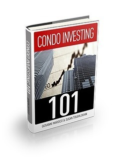 6 Tips For Investing In 2014 New Toronto Condos   Toronto Condo Boutique   Scoop.it