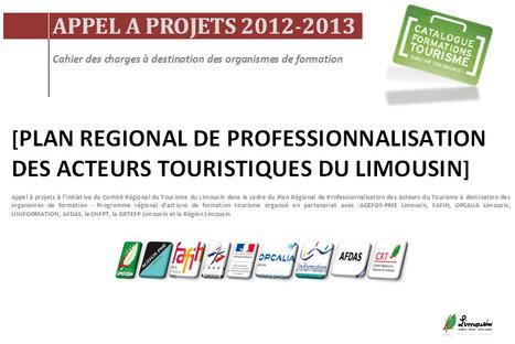 Appel à projets formation tourisme en Limousin 2012-2013 | Tourisme et Formation | Actualités du Limousin pour le réseau des Offices de Tourisme | Scoop.it