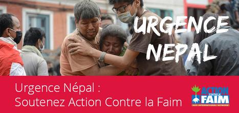 Urgence Népal: Soutenez Action Contre la Faim | Think outside the Box | Scoop.it