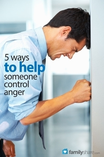 5 ways to help someone control anger   Managing Anger and Stress   Scoop.it