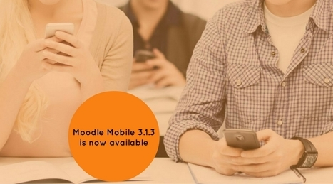 Moodle Mobile 3.1.3 | Online learning that you can access offline | elearning stuff | Scoop.it