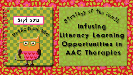 Infusing Literacy Learning Opportunities in AAC Therapies | Communication and Autism | Scoop.it