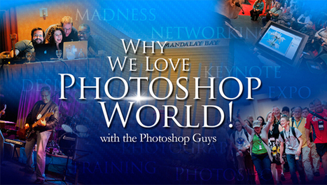 Why We Love Photoshop World | Digital Imaging & Pro Video | Scoop.it