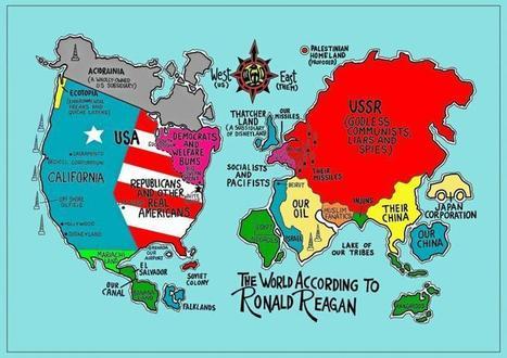 38 - The World According to Ronald Reagan | Strange Maps | Big Think | Histoire geo Terminale (programmes 2012) | Scoop.it