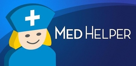 Med Helper Pill Reminder - Applications Android sur GooglePlay   Android Apps   Scoop.it