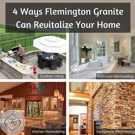 4 Ways Flemington Granite Can Revitalize Your Home - Flemington Granite | Home Improvement, Modular Construction, Modular Buildings, Prefabricated Building | Scoop.it