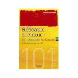 101 questions juridiques sur les réseaux sociaux - Les Éditions Diateino | usages du numérique | Scoop.it