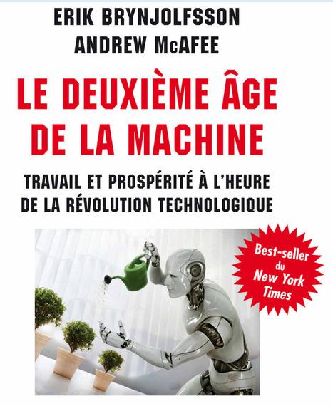 Voici à quoi va ressembler « le deuxième âge de la MACHINE » - Maddyness | Machines Pensantes | Scoop.it