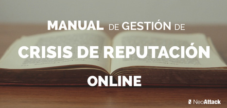 Manual de gestión crisis de reputación online   Linguagem Virtual   Scoop.it