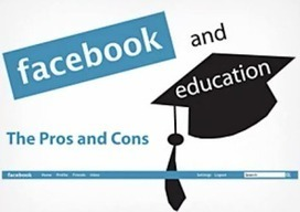 Reasons Why Facebook is Revolutionizing Education | 3D Virtual-Real Worlds: Ed Tech | Scoop.it