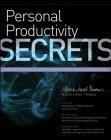 Personal Productivity Secrets | productivity | Scoop.it