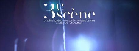 Opéra national de Paris | 3e Scène Jeu-concours | Clic France | Scoop.it