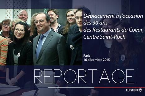 [VIDEO] Déplacement de François Hollande aux Restaurants du coeur à Paris | Associations - ESS | Scoop.it