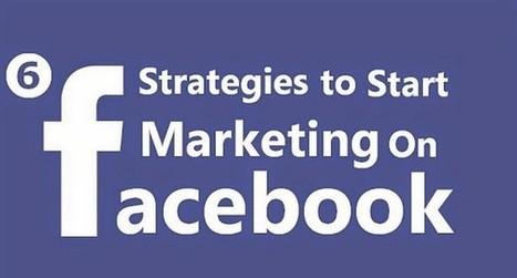 Effective methods for better facebook marketing strategies for business | New Facebook Tips Tricks | Scoop.it