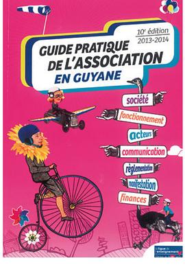 Assos : un guide pratique - Toute l'actualité de la Guyane sur Internet - FranceGuyane.fr | La Guyane | Scoop.it