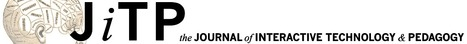 JITP CUNY The Journal of Interactive Technology and Pedagogy — | Learning | Scoop.it