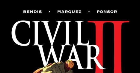 SPOILER: Avenger killed off in Marvel's 'Civil War II' ...and murderer will shock fans | Library world, new trends, technologies | Scoop.it