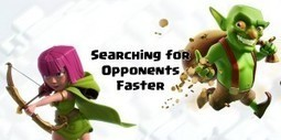 How to Search for Opponents Faster | Clash of Clans Tips | Scoop.it