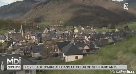 Midi en France - SUIVEZ LE GUIDE : Le village d'Arreau, dans le coeur de ses habitants - 20-05-2015 | Vallée d'Aure - Pyrénées | Scoop.it