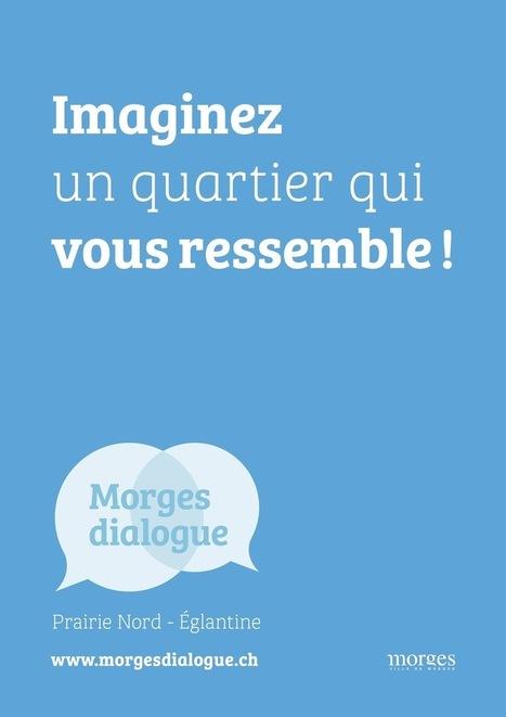 Morges dialogue : démarche participative Prairie Nord - Eglantine - equiterre | Future cities | Scoop.it