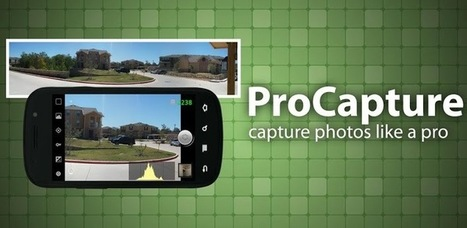 ProCapture - camera + panorama - Android Apps on Google Play | Android Apps | Scoop.it