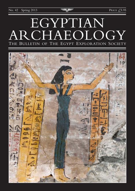 Egypt Exploration Society : Egyptian Archaeology 42 | Égypt-actus | Scoop.it