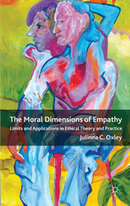 The Moral Dimensions of Empathy - Limits and Applications  by J. Oxley  | Empathy and Compassion | Scoop.it