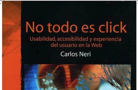 No todo es click. Usabilidad, accesibilidad y experiencia del usuario en la Web | Educación para el siglo XXI | Scoop.it
