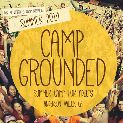 Camp Grounded: Summer Camp for Adults | Les nouvelles technologies : un choix ou une obligation ? | Scoop.it