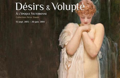 Culturespaces | Désirs et volupté à l'époque Victorienne, Musée Jacquemart-André, Paris | L'Histoire avec Histoire Multimédi@ Production. | Scoop.it