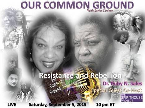 """The Flames of Liberation: Rebellion and Resistance""  ll with Ruby N. Sales 