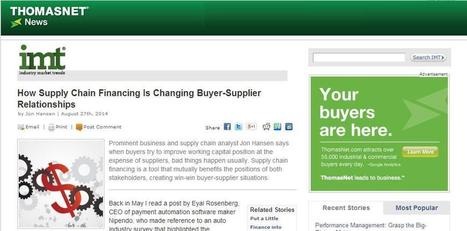How Supply Chain Financing Is Changing Buyer-Supplier Relationships (ThomasNet News) | Contacts & Contracts | Scoop.it