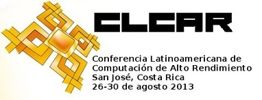 Latinamerican High Performance and Grid Computing Community calls for contributions to CLCAR 2013 in San José Costa Rica | HellasGRID | Scoop.it