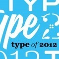 Our Favorite Typefaces of 2012 | Digital Branding & Media | Scoop.it