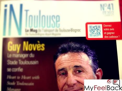 Le magazine In Toulouse implique ses lecteurs avec MyFeelBack ! | e-CRM actors | Scoop.it