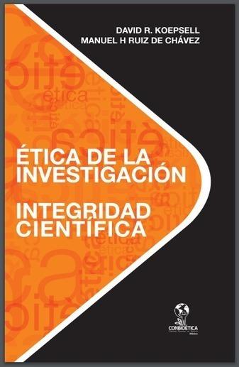 Libro: Ética de la Investigación - Integridad Científica | RedDOLAC | Scoop.it