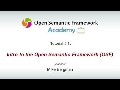 The Open Semantic Framework Academy at Frederick Giasson's Weblog | The World of Open | Scoop.it