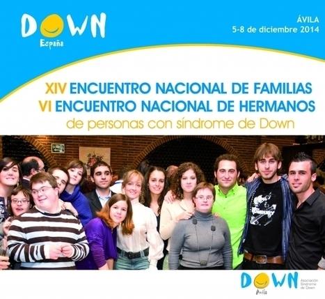 Cubiertas todas las plazas para el XIV Encuentro Nacional de Familias de Personas con Síndrome de Down-Down España | Boletín - Federación Síndrome de Down de Castilla y Léon | Scoop.it