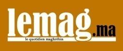 Lemag.ma : Le quotidien maghrébin   LeMag.ma   Scoop.it