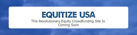 EQUITIZE USA | Smart Crowdfunding | Scoop.it