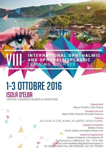 10.2016 - 8° International Ophthalmic & Opthalmoplastic Course - Elba • Occhio.it | Oculista News | Scoop.it