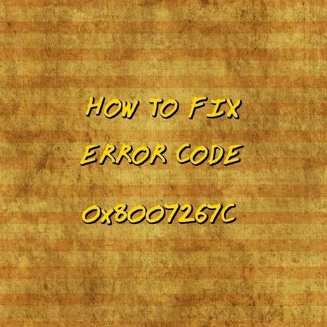 How to Fix Error Code 0x8007267C on Your PC | Windows Errors & Fixes | Scoop.it