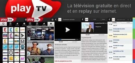 Play TV l'application pour regarder la télévision sur tablette Android | Application pour Tablettes Android | Scoop.it