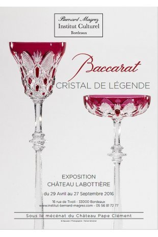Baccarat, Cristal de légende, à Bordeaux | Le Vin et + encore | Scoop.it