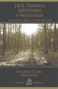 """""""J.R.R. Tolkien: Mitopoeia y Mitología"""", un libro que analiza la construcción del mito en Tolkien.   New Monomyths   Scoop.it"""