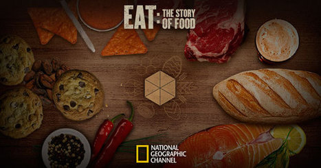 Eat: The Story of Food | People and Development | Scoop.it